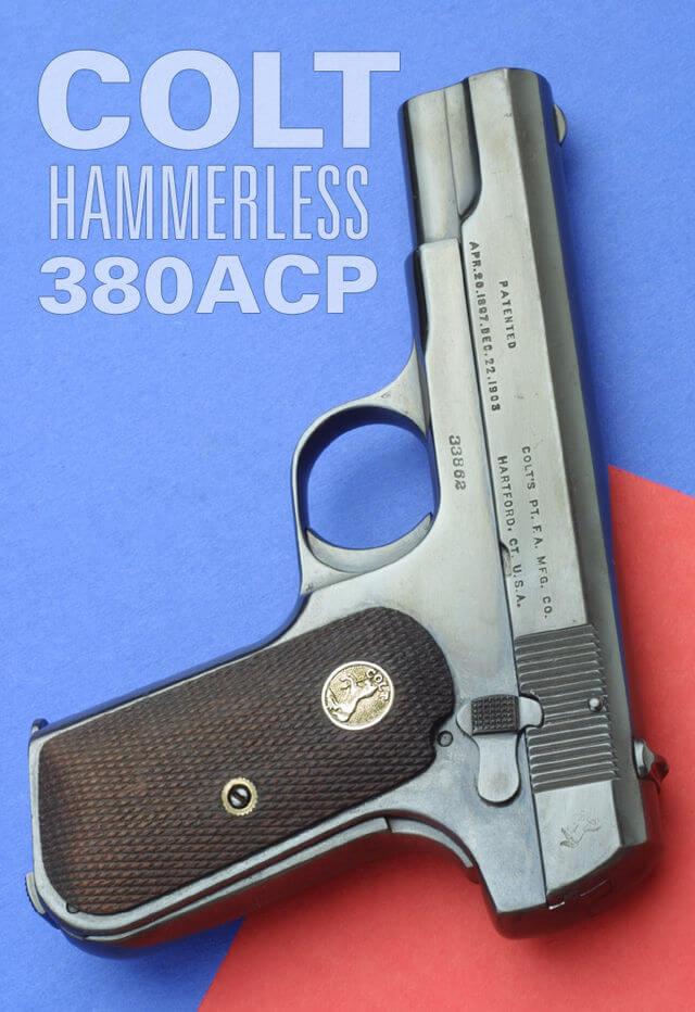 Colt Model 1908 Hammerless .380 ACP